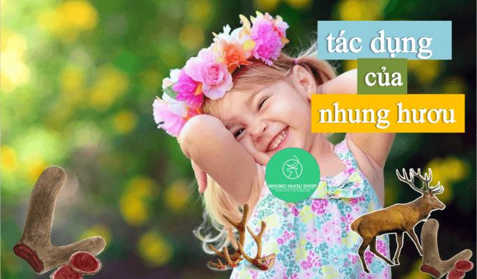 công dụng của nhung hươu đối với trẻ em