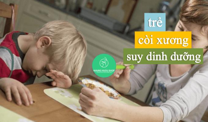 chữa bệnh còi xương suy dinh dưỡng ở trẻ
